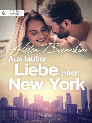 cover image of Aus lauter Liebe nach New York