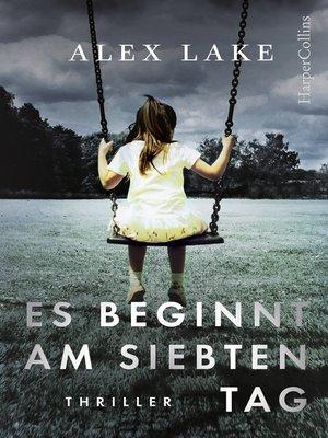 cover image of Es beginnt am siebten Tag
