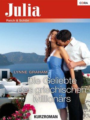 cover image of Die Geliebte des griechischen Millionärs