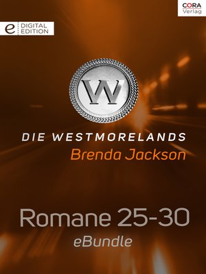 cover image of Die Westmorelands--Romane 25-30