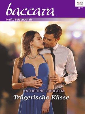 cover image of Trügerische Küsse