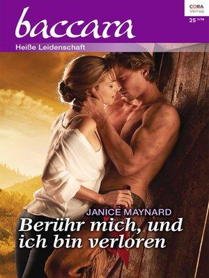 cover image of Berühr mich, und ich bin verloren