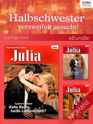 cover image of Halbschwester verzweifelt gesucht!--3-teilige Serie