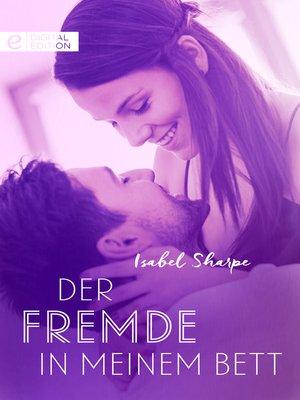 cover image of Der Fremde in meinem Bett