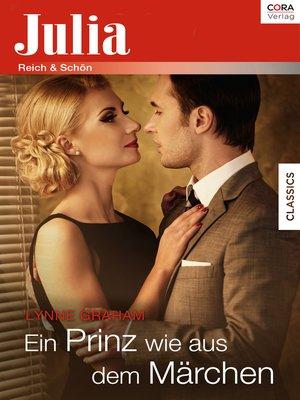 cover image of Ein Prinz wie aus dem Märchen