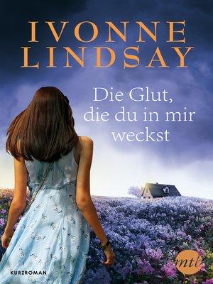 cover image of Die Glut, die du in mir weckst