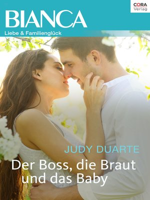 cover image of Der Boss, die Braut und das Baby