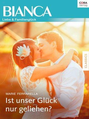 cover image of Ist unser Glück nur geliehen?