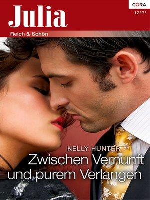 cover image of Zwischen Vernunft und purem Verlangen