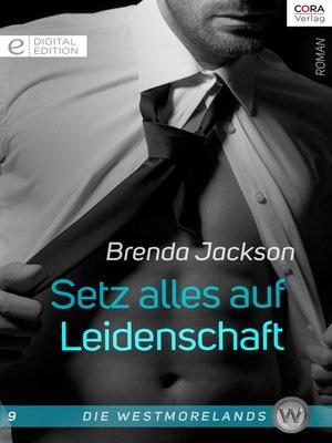 cover image of Setz alles auf Leidenschaft