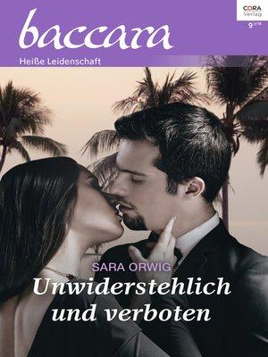 cover image of Unwiderstehlich und verboten