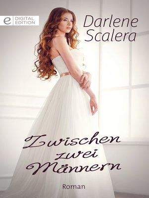 cover image of Zwischen zwei Männern