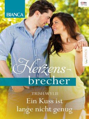 cover image of Ein Kuss ist lange nicht genug