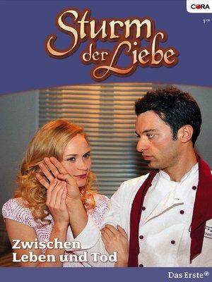cover image of Zwischen leben und Tod