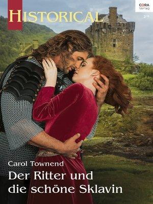 cover image of Der Ritter und die schöne Sklavin
