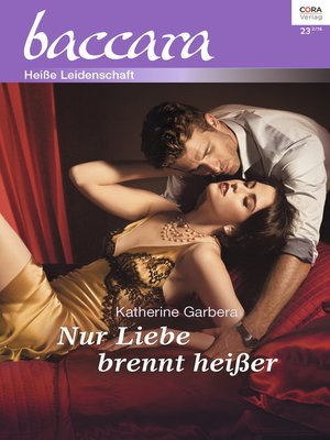 cover image of Nur Liebe brennt heißer