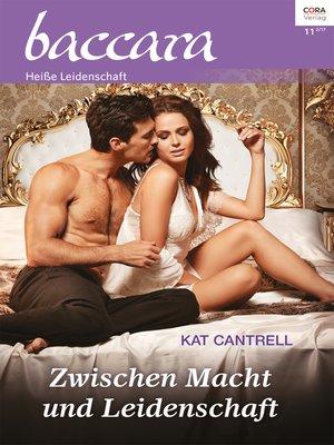 cover image of Zwischen Macht und Leidenschaft