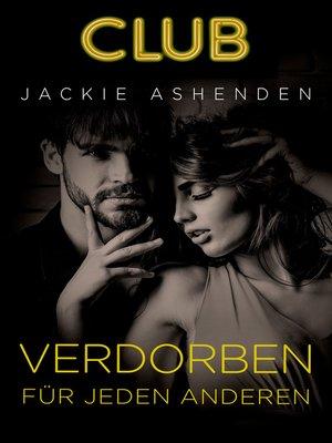 cover image of Verdorben für jeden anderen
