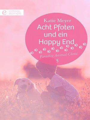 cover image of Acht Pfoten und ein Happy End