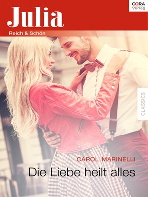 cover image of Die Liebe heilt alles
