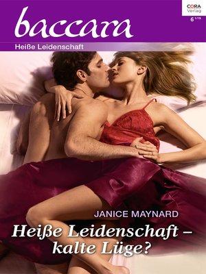 cover image of Heiße Leidenschaft—kalte Lüge?