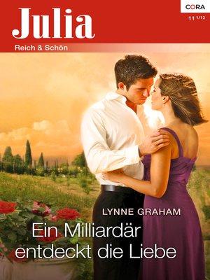 cover image of Ein Milliardär entdeckt die Liebe