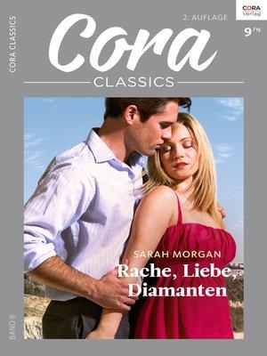 cover image of Rache, Liebe, Diamanten
