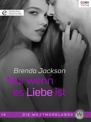 cover image of Nur wenn es Liebe ist