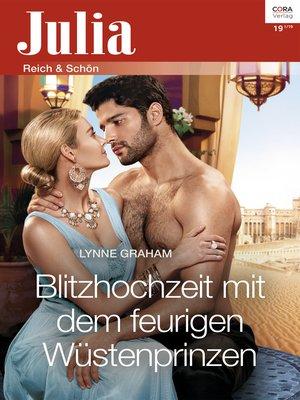 cover image of Blitzhochzeit mit dem feurigen Wüstenprinzen
