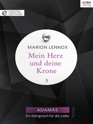 cover image of Mein Herz und deine Krone