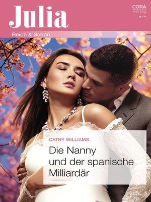 cover image of Die Nanny und der spanische Milliardär
