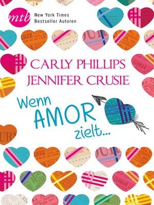 cover image of Wenn Amor zielt ...