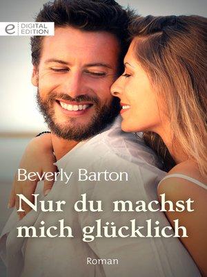 cover image of Nur du machst mich glücklich