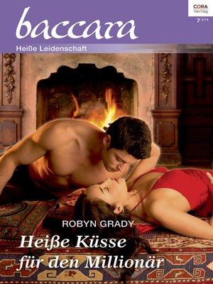 cover image of Heiße Küsse für den Millionär