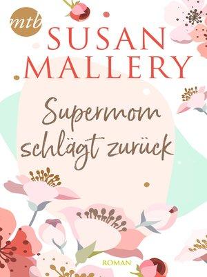 cover image of Supermom schlägt zurück