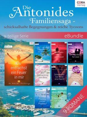 cover image of Die Antonides Familiensaga--schicksalhafte Begegnungen & reiche Tycoons-- 9-teilige Serie