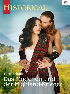 cover image of Das Mädchen und der Highland-Krieger
