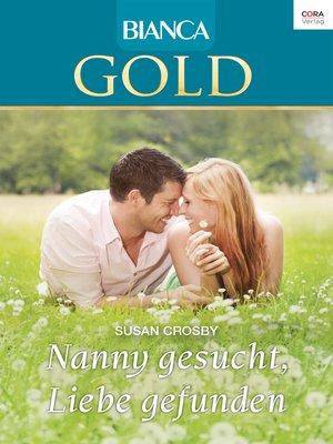 cover image of Nanny gesucht, Liebe gefunden