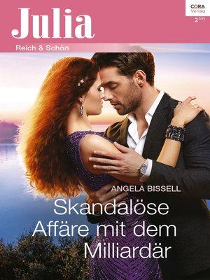 cover image of Skandalöse Affäre mit dem Milliardär