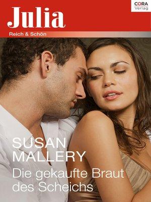 cover image of Die gekaufte Braut des Scheichs