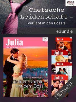 cover image of Chefsache Leidenschaft—verliebt in den Boss 1