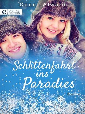 cover image of Schlittenfahrt ins Paradies