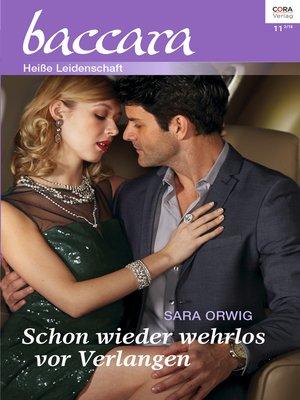 cover image of Schon wieder wehrlos vor Verlangen