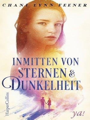 cover image of Inmitten von Sternen und Dunkelheit