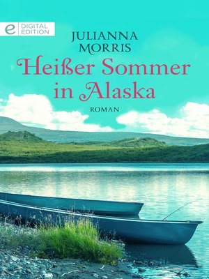 cover image of Heißer Sommer in Alaska