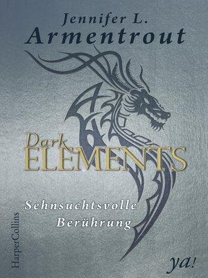 cover image of Dark Elements 3—Sehnsuchtsvolle Berührung