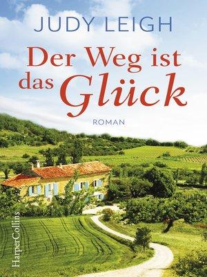 cover image of Der Weg ist das Glück