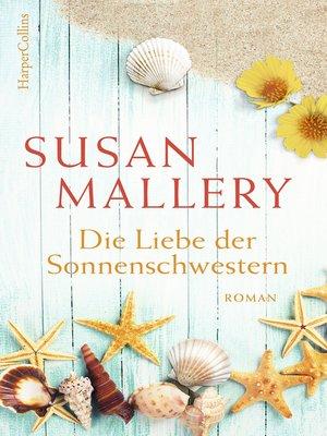 cover image of Die Liebe der Sonnenschwestern