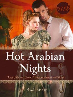 cover image of Hot Arabian Nights-- Lass dich von diesen Wüstenprinzen verführen! (4in1-Serie)