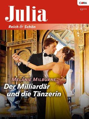 cover image of Der Milliardär und die Tänzerin